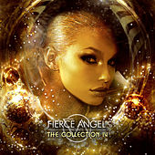 Play & Download Fierce Angel Presents the Collection IV by Various Artists | Napster