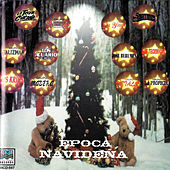 Play & Download Epoca Navidena by Various Artists | Napster