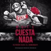 No Te Cuesta Nada by El Komander