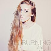Play & Download Burning Out by Bryce | Napster