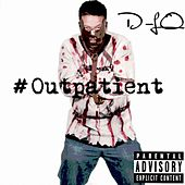 Play & Download #Outpatient by D-LO | Napster