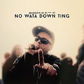 No Wata Down Ting by Mungo's Hi-Fi