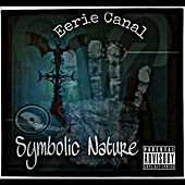 Play & Download Symbolic Nature by Eerie Canal | Napster