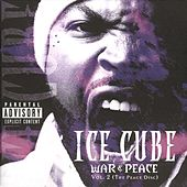 War & Peace Vol. 2 (The Peace Disc) von Ice Cube