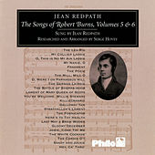 Play & Download Songs Of Robert Burns Vols. 5 & 6 by Jean Redpath | Napster