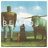 Bemidji by Daniel Ellsworth and the Great Lakes