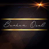 Play & Download Burhan Ocal Box Set by Various Artists | Napster
