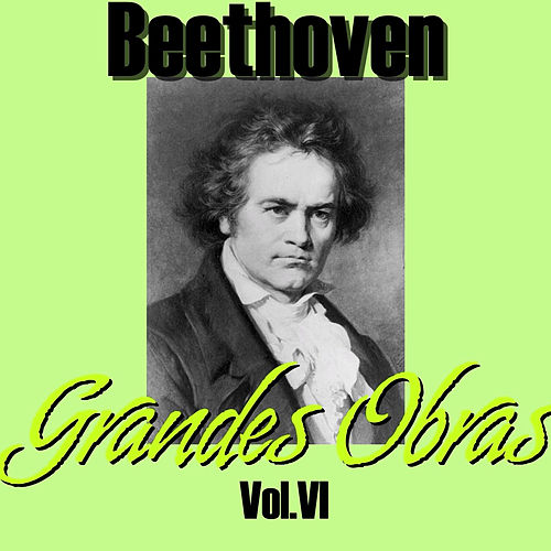 Play & Download Beethoven Grandes Obras Vol.VI by Berliner Symphoniker | Napster