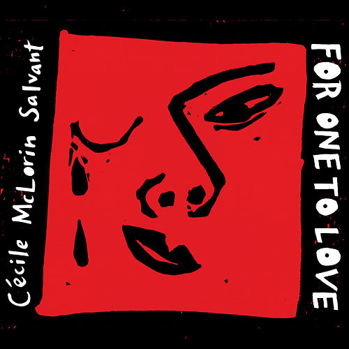 Play & Download For One to Love by Cécile McLorin Salvant | Napster
