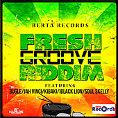 Fresh Groove Riddim by Various Artists