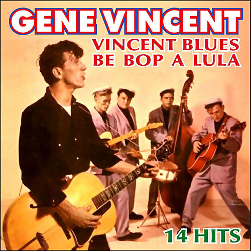 Vincent Blues - 14 Hits by Gene Vincent