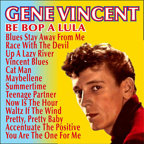 Play & Download Be Bop a Lula y Otros Éxitos by Gene Vincent | Napster