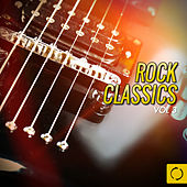 Play & Download Rock Classics, Vol. 3 by Various Artists | Napster