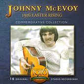 Play & Download 1916 Easter Rising (Commemorative Collection) by Johnny McEvoy | Napster
