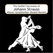 The Golden Successes of Johann Strauss by Rudolf Moralt