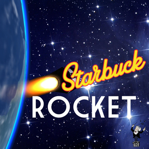 Play & Download Rocket by Starbuck | Napster