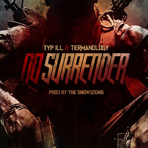 No Surrender - Single von Termanology