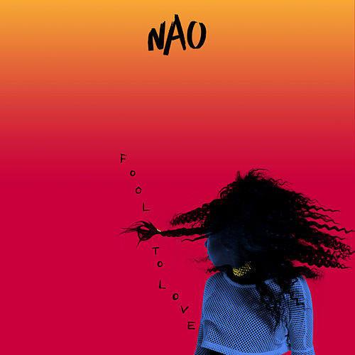 Fool to Love by Nao