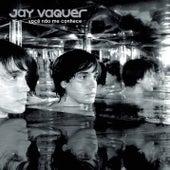 Você Não Me Conhece de Jay Vaquer