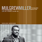 Live at Yoshi's, Vol. 2 by Mulgrew Miller