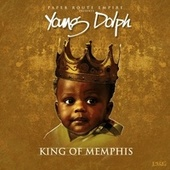 Play & Download King of Memphis by Young Dolph | Napster