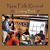 Play & Download Looking Back by New Folk Revival | Napster
