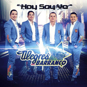 Play & Download Hoy Soy Yo by Los Alegres Del Barranco | Napster