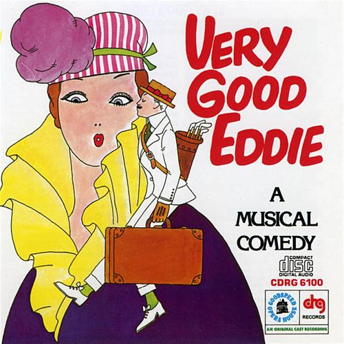 Very Good Eddie by Jerome Kern