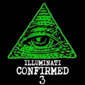 Illuminati Confirmed 3 by Various Artists