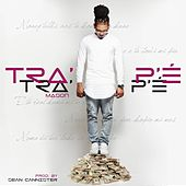 Play & Download Tra'p'é by Mason | Napster