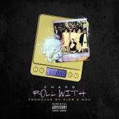 Play & Download Roll Wit by El Chapo De Sinaloa | Napster