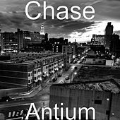 Play & Download Antium by Chase | Napster
