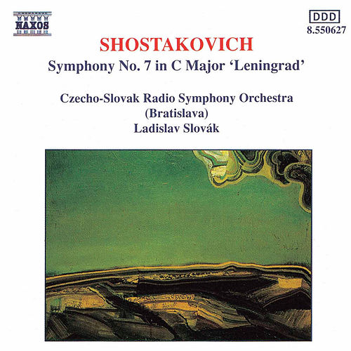 Play & Download Symphony No. 7 in C Major 'Leningrad' by Dmitri Shostakovich | Napster