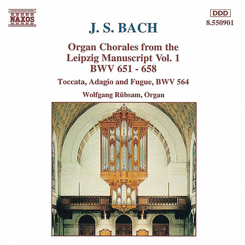 Organ Chorales from the Leipzig Manuscript Vol. 1 by Johann Sebastian Bach