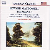 Play & Download Piano Music Vol. 3 by Edward Macdowell | Napster