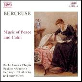 Berceuse: Music of Peace and Calm by Various Artists
