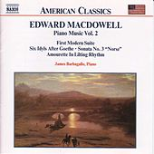 Play & Download Piano Music Vol. 2 by Edward Macdowell | Napster