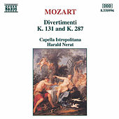 Play & Download Divertimenti K. 131 & K. 287 by Capella Istropolitana | Napster
