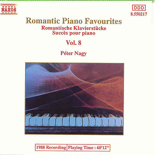 Play & Download Romantic Piano Favourites, Vol. 8 (unpublished) by Various Artists | Napster