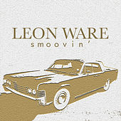 Smoovin' by Leon Ware