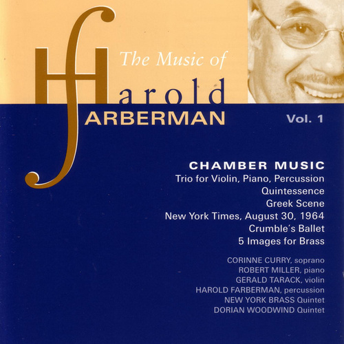 Play & Download Music of Harold Farberman, Vol. 1 by Various Artists | Napster