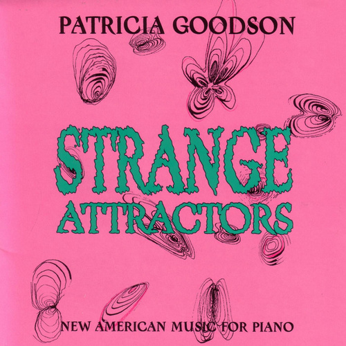 Play & Download Strange Attractors by Patricia Goodson | Napster