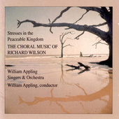 Play & Download Stresses in the Peaceable Kingdom by William Appling Singers & Orchestra | Napster