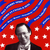Play & Download Paul Sperry Sings American Cycles & Sets by Paul Sperry | Napster