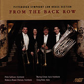 Play & Download From the Back Row by Pittsburgh Symphony Low Brass Section | Napster