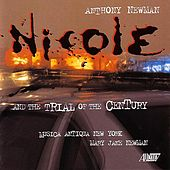 Nicole and the Trial of the Century by Musica Antiqua New York