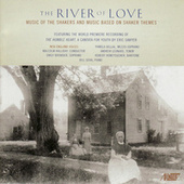 Play & Download The River of Love by New England Voices | Napster