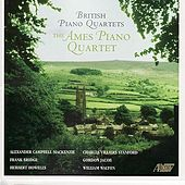 British Piano Quartets by Ames Piano Quartet