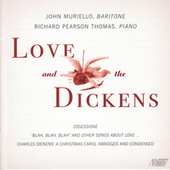 Play & Download Love & the Dickens by John Muriello | Napster