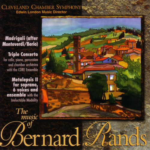 Play & Download Bernard Rands by Cleveland Chamber Symphony | Napster